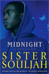 MIDNIGHT, Sister Souljah